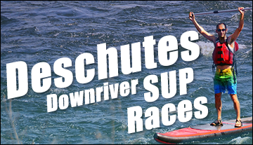 Deschutes Downriver SUP
